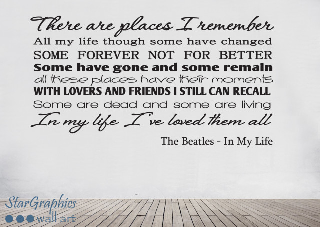 The Beatles In My Life Song Lyrics Quote Wall Art Vinyl Decal Sticker Mural